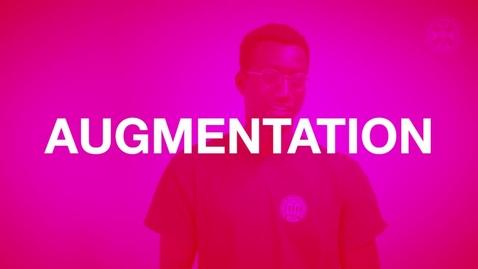 Thumbnail for entry Augmentation