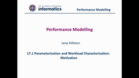 Thumbnail for entry 17.1 Parameterisation and Workload Characterisation: Motivation