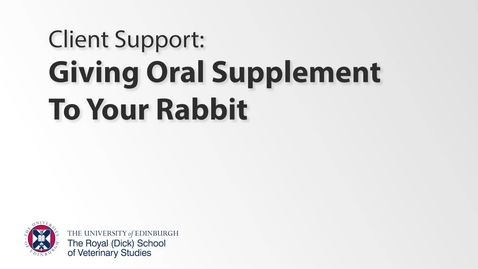 Thumbnail for entry Client Support - Rabbit Oral Supplement