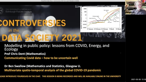 Thumbnail for entry Chris Dent and Ben Swallow : Modelling for Policy - Learning from COVID and Energy