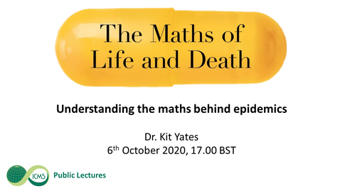 Thumbnail for entry The Maths of Life and Death: Understanding the maths behind epidemics