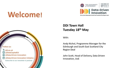 Thumbnail for entry DDI Town Hall 18th May | Andy Nichol, Programme Manager for the Edinburgh and South East Scotland City Region Deal