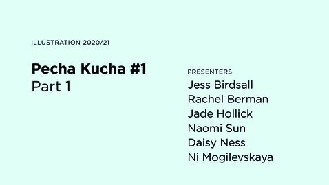 Thumbnail for entry Pecha Kucha #1 / Part 1