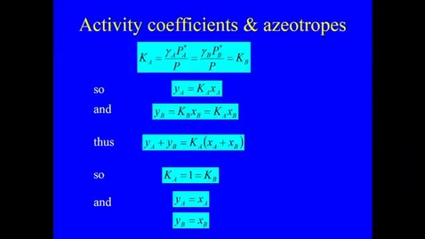 Thumbnail for entry Distillation Lecture 4 2020 part 3 (graphs for azeotrope)