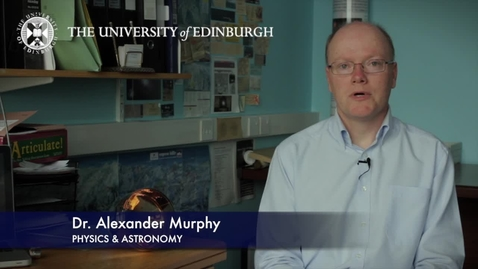 Thumbnail for entry Alexander Murphy- Physics and Astronomy - Research In A Nutshell - School of Physics and Astronomy -20/04/2012