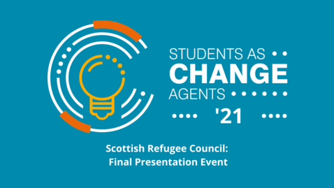 Thumbnail for entry SACHA '21 - Scottish Refugee Council - Final Presentation Event