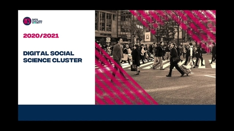 Thumbnail for entry CDCS Digital Social Science Cluster