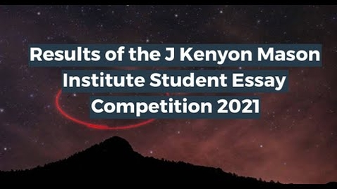 Thumbnail for entry Mason Institute Student Essay Competition 2021 - Winners