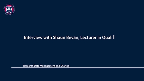 Thumbnail for entry Research Data Management and Sharing - Interview with Shaun Bevan