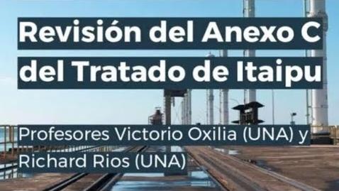Thumbnail for entry Webinar Revisión del Anexo C del Tratado de Itaipu