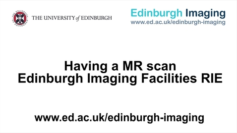 Thumbnail for entry Having a MR scan at the EIF RIE