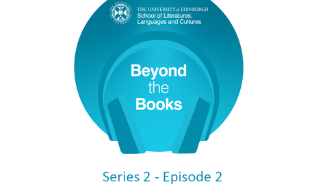 Thumbnail for entry Beyond the Books - Series 2: Episode 2 - Anna Kemball