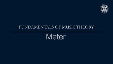 Thumbnail for entry Fundamentals of music theory - Meter