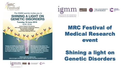 Thumbnail for entry MRC Festival of Medical Research event  - Shining a light on Genetic Disorders