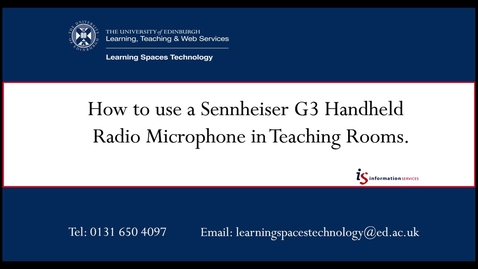 Thumbnail for entry How to use a Sennheiser G3 Handheld Radio Microphone in Teaching Rooms