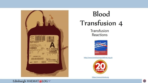Thumbnail for entry BT4 Transfusion Reactions