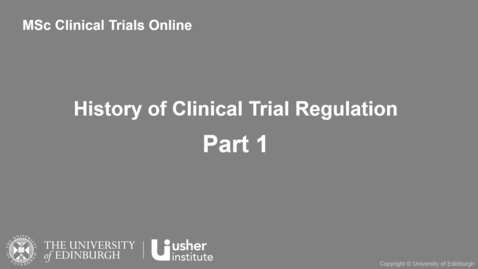 Thumbnail for entry ERCCT - History of Clinical Trial Regulation: Part 1