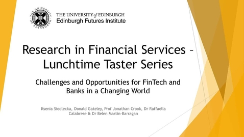 Thumbnail for entry Research in Financial Services - Challenges and Opportunities for FinTech and Banks in a Changing World
