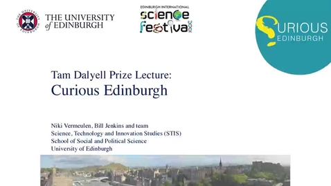 Thumbnail for entry Dr Niki Vermeulen, Dr Bill Jenkins and team - Curious Edinburgh
