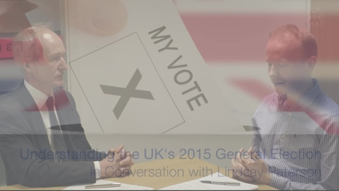 Thumbnail for entry The UK's 2015 General Election - In conversation with Lindsay Paterson