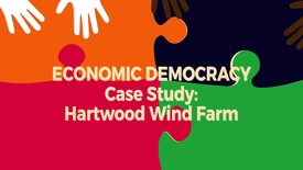Thumbnail for entry Economic Democracy Block6 v4 Case Study: Hartwood Wind Farm