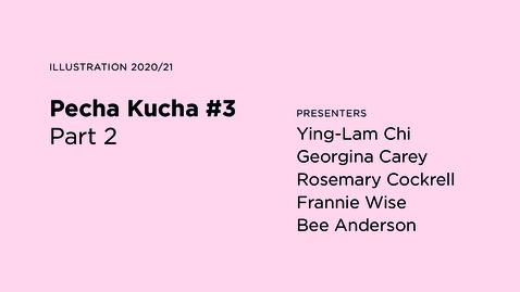 Thumbnail for entry Pecha Kucha #3 / Part 2