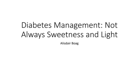 Thumbnail for entry Clinical Club 1st September 2021 - Diabetes Management- Not Always Sweetness and Light