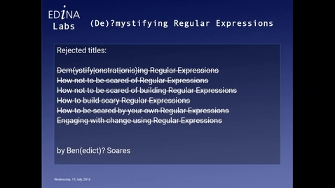 Thumbnail for entry [EDINA Labs] (De)?mystifying Regular Expressions
