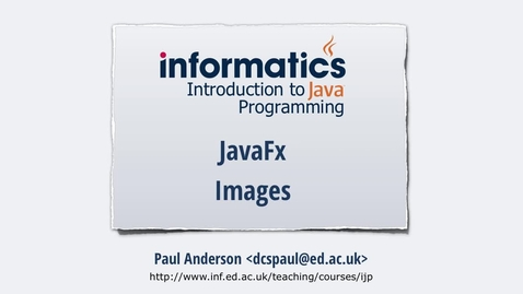 Thumbnail for entry JavaFX 8 - Images