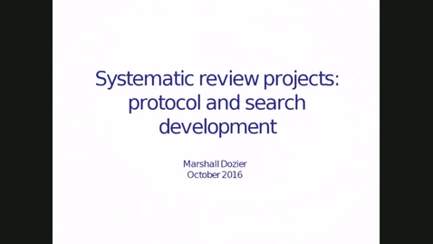 Thumbnail for entry Systematic Reviews webinar