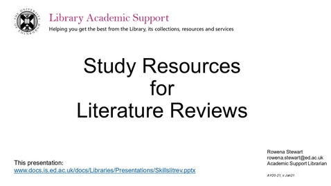 Thumbnail for entry Study Resources for Literature Reviews - Dissertation Festival March 2021