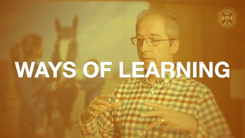 Thumbnail for entry Ways of Learning