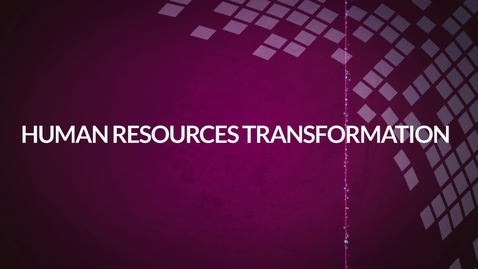 Thumbnail for entry The HR Transformation Programme – Our Detailed Design, Process Workshops and People Workshops