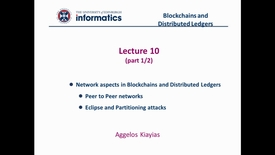 Thumbnail for entry Blockchains and Distributed Ledgers - Lecture 10 (part I/II)