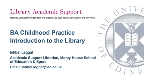 Thumbnail for entry Introduction to the Library for BA Childhood Practice