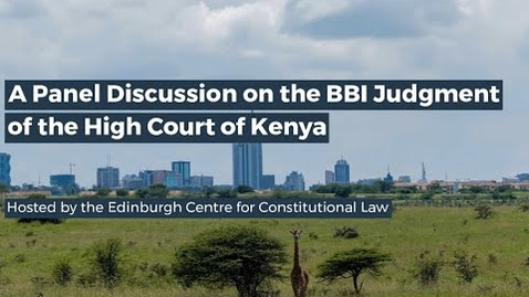 Thumbnail for entry A Panel Discussion on the BBI Judgment of the High Court of Kenya