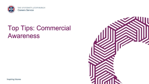 Thumbnail for entry Top Tips Developing Commercial Awareness