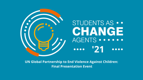 Thumbnail for entry SACHA '21 - Global Partnership to End Violence - Final Presentation Event