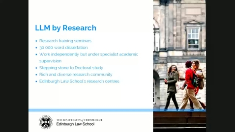 Thumbnail for entry Studying for a PhD or LLM by Research at Edinburgh Law School