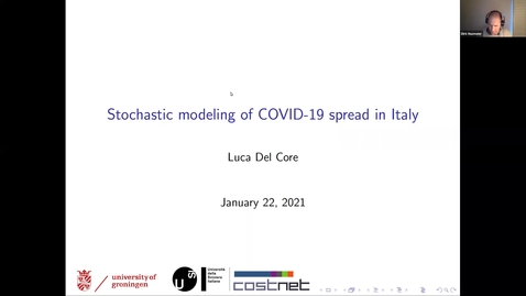Thumbnail for entry Luca Del Core (Groningen) - Stochastic modelling of COVID-19 spread in Italy - 22nd Jan 2021