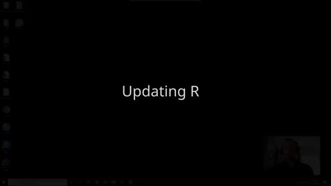 Thumbnail for entry Updating R (on Windows & MacOS)