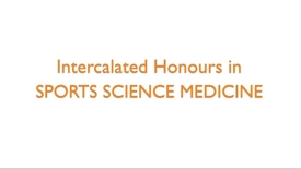 Thumbnail for entry Intercalated Honours in Sports Science Medicine