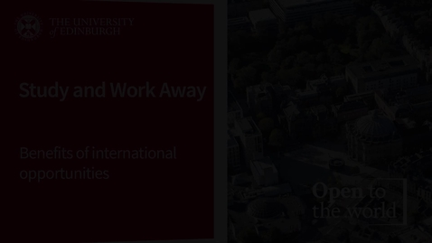 Thumbnail for entry Study and Work Away - Benefits Of International Opportunities