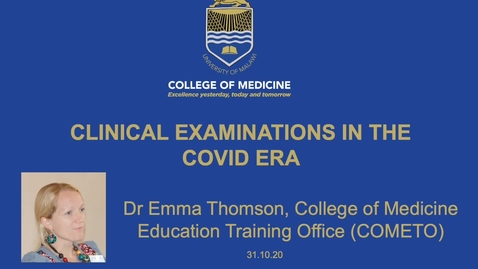 Thumbnail for entry Clinical Exams in Medicine in COVID-hit Malawi