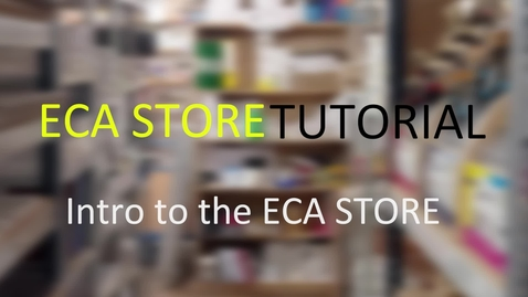 Thumbnail for entry ECA STORE - Intro to ECA Store