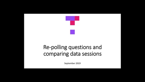 Thumbnail for entry Re-polling questions and comparing data sessions