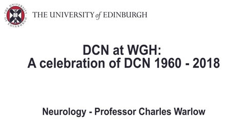 Thumbnail for entry Celebrating DCN at WGH - Professor Charles Warlow, neurology