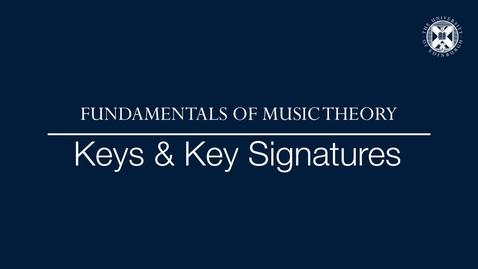 Thumbnail for entry Fundamentals of music theory - Keys and key signatures