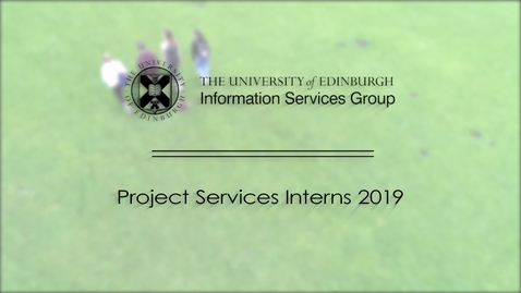 Thumbnail for entry Project Services Interns