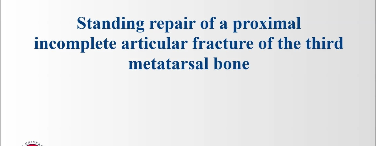 Standing repair of a proximal, incomplete, articular fracture of the third metatarsal bone